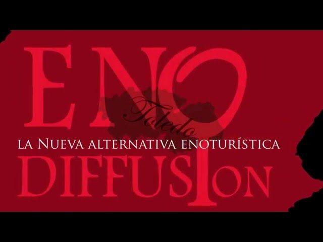 Enodiffusion: alternativa enoturista en la ciudad Toledo
